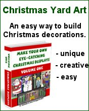Make Your Own Christmas Displays - Yard Art