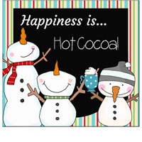 happiness is hot cocoa