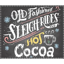 Sleigh Rides and cocoa sign